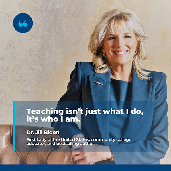 Image of Dr. Jill Biden with personal quote.